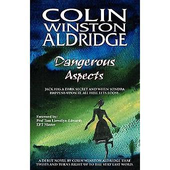 Aspects dangereux de Aldridge & Colin Winston