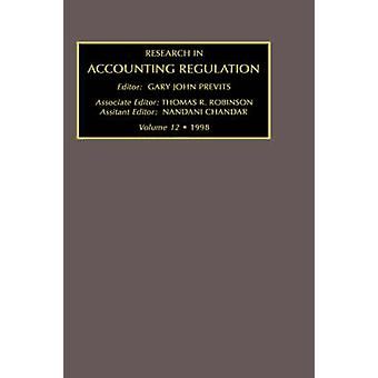 Research in Accounting Regulation 1998 by Previts & Gary John