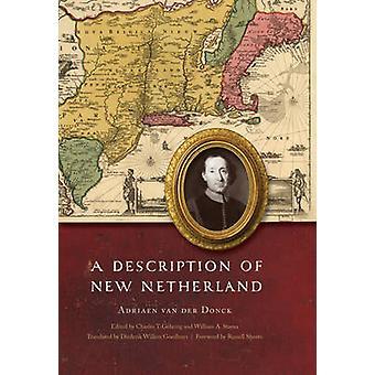 A Description of New Netherland by Van Der Donck & Adriaen