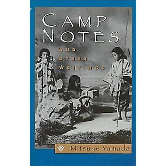 Camp Notes and Other Writings by Yamada & Mitsuye