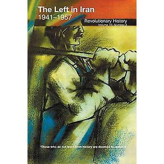 The Left in Iran 19411957 by Chaqueri & Cosroe