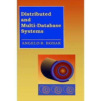 Distribuerad och MultiDatabase Systems av Bobak & Angelo & R