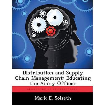 Distribución y Supply Chain Management educar al oficial del ejército por e Solseth y la marca.