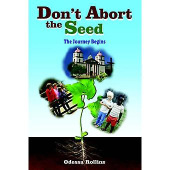 Dont Abort the Seed by Rollins & Odessa