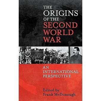 Oprindelsen af anden verdenskrig et internationalt perspektiv af McDonough & Frank
