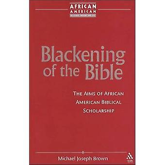 Ennegrecimiento de la Biblia por Brown y Michael Joseph