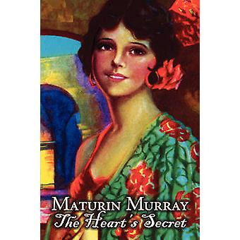The Hearts Secret by Maturin Murray Fiction Action  Adventure by Murray & Maturin