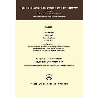 Analysieren der internationalen Industriellen Zusammenarbeit Unternehmenskooperation Zwischen Industrie Und Entwicklungslndern von Frerichs & Karl