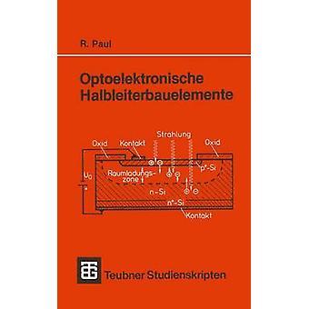 Optoelektronische Halbleiterbauelemente by Paul & Reinhold