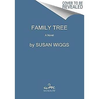 Family Tree by Susan Wiggs - 9780062425454 Book