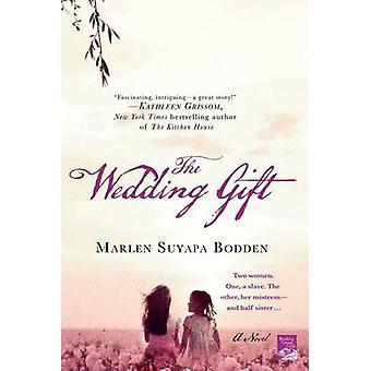 The Wedding Gift by Marlen Suyapa Bodden - 9781250029027 Book