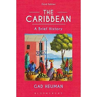 The Caribbean - A Brief History by The Caribbean - A Brief History - 97