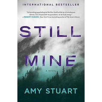 Still Mine by Amy Stuart - 9781501151231 Book