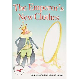 The Emperor's New Clothes by Louise John - Serena Curmi - 97817832218