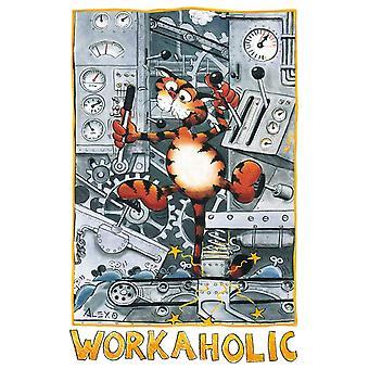 Poster - Studio B - 24x36 Workaholic Wall Art CJ1566B