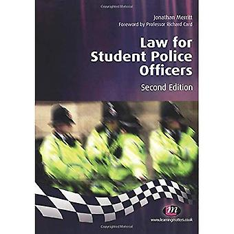 Law for Student Police Officers (Practical Policing Skills)