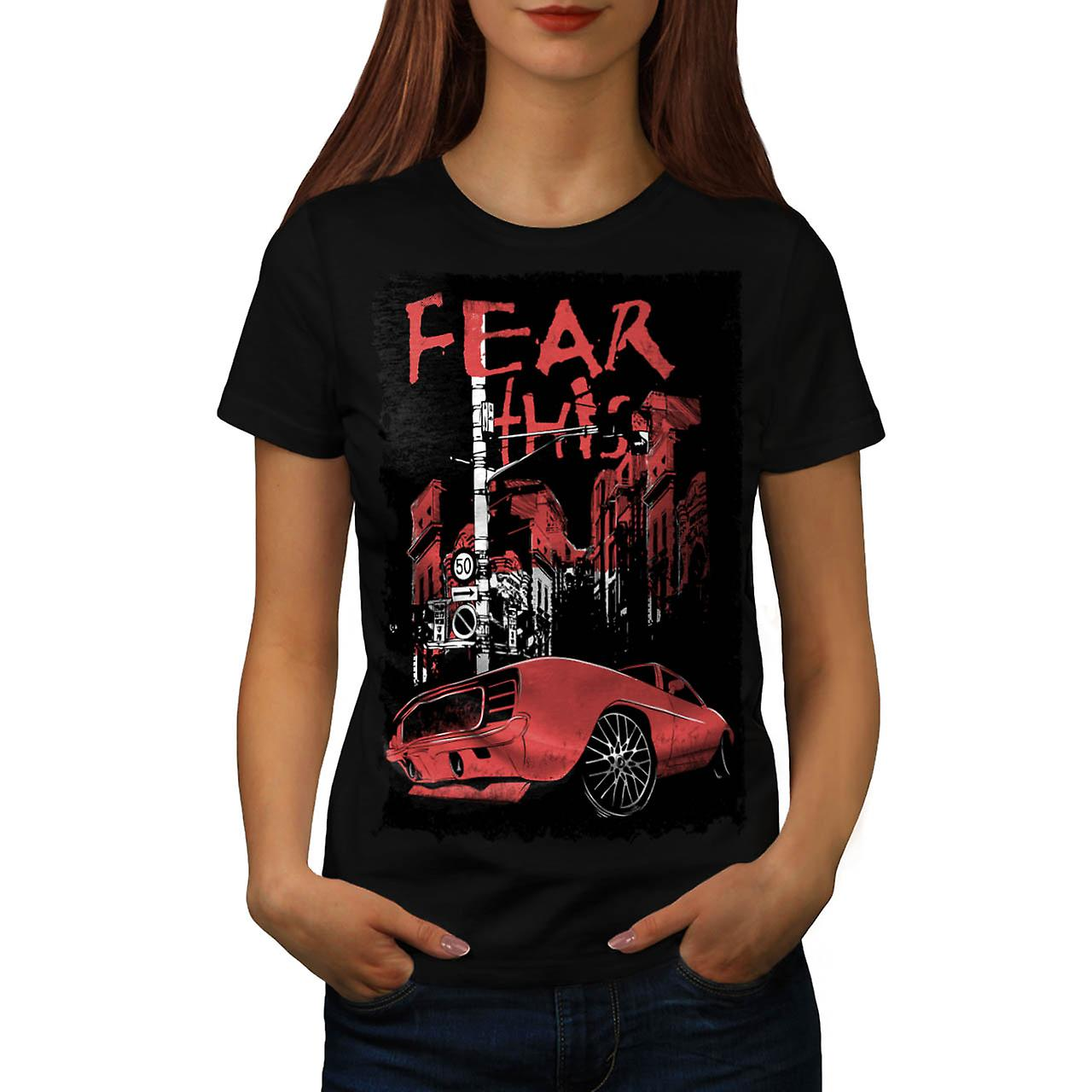 Fear This Muscle Car Street Light Women Black T-shirt | Wellcoda