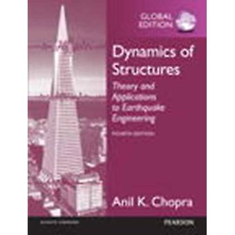Dynamics of Structures: Theory and Applications to Earthquake Engineering (Paperback) by Chopra Anil K.