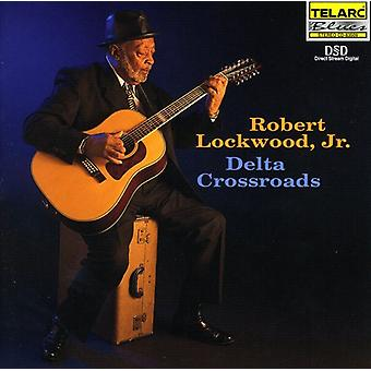 Robert Lockwood Jr. - importación de Estados Unidos Delta Crossroads [CD]