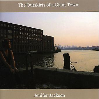 Jenifer Jackson - Outskirts of a Giant Town [CD] USA import