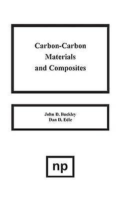 CarbonCarbon Materials and Composites by Edie & Dan D.