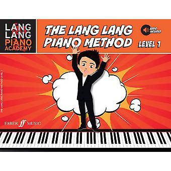 The Lang Lang Piano Method - Book 1 by Lang Lang - 9780571539116 Book