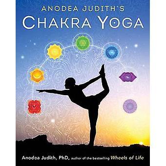 Anodea Judith Chakra Yoga av Anodea Judith - 9780738744445 bok