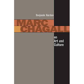 Marc Chagall on Art and Culture by Benjamin Harshav - 9780804748315 B