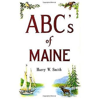 ABC du Maine par Harry Smith - livre 9780892720705