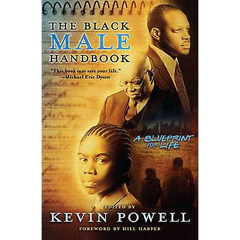 The Black Male Handbook - A Blueprint for Life by Kevin Powell - 97814