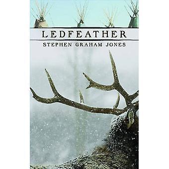 Ledfeather par Stephen Graham Jones - livre 9781573661461