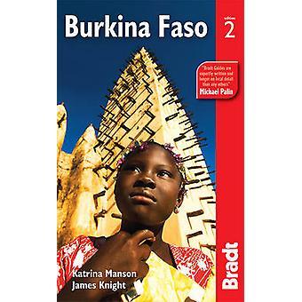 Burkina Faso (2nd Revised edition) by Katrina Manson - James Knight -