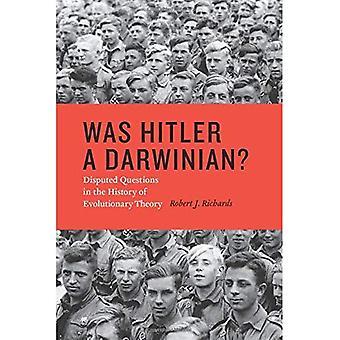 War Hitler ein darwinistischen?: umstrittene Fragen in der Geschichte der Evolutionstheorie