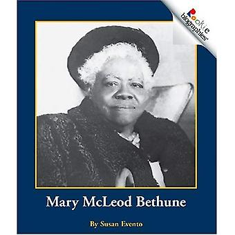 Mary McLeod Bethune (Rookie Biographies)