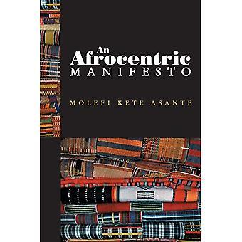 Un manifeste Afrocentriques: Vers une Renaissance africaine