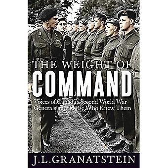 The Weight of Command (Studies in Canadian Military History)