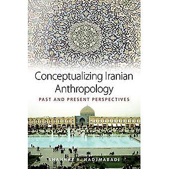 Conceptualizing Iranian Anthropology
