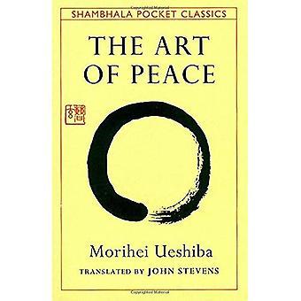 The Art of Peace (Shambhala Pocket Classics)