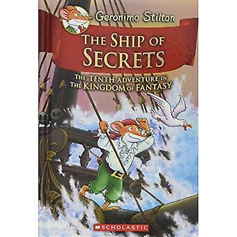 La nave de los secretos (Geronimo Stilton y el Reino de la fantasía #10)