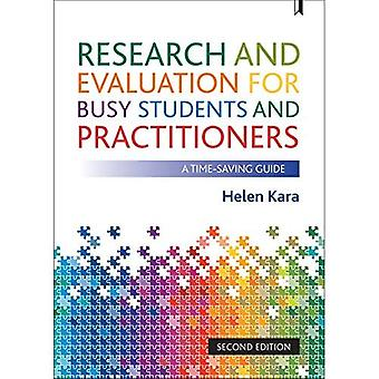Research and Evaluation for � Busy Students and Practitioners: A Time Saving Guide