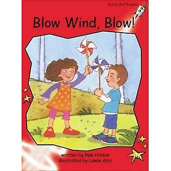 Blow Wind, Blow!