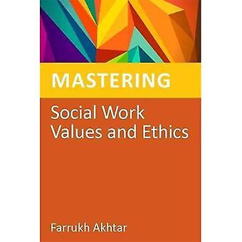 Maîtriser les valeurs du travail Social et éthique