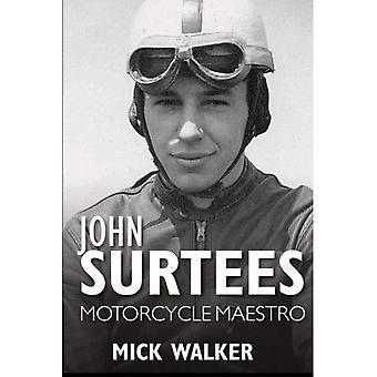 John Surtees: Motorfiets Maestro