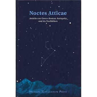 Noctes Atticae: 34 Articles sur l'antiquité gréco-romaine et ses Nachleben présenté à Jorgen Mejer sur son 60e anniversaire