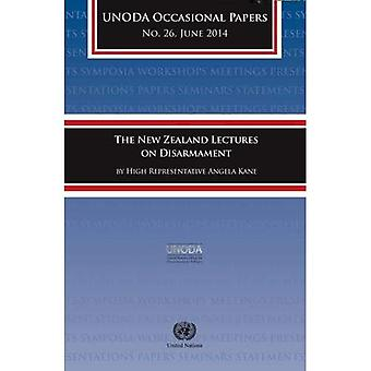 The New Zealand Lectures on Disarmament by High Representative Angela Kane (UNODA Occasional Papers)