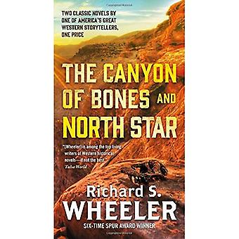 The Canyon of Bones and North Star (Skye's West)