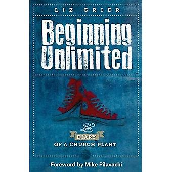 Beginning Unlimited: The Diary of a Church Plant