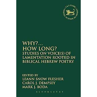 Why... How Long by Flesher & LeAnn Snow