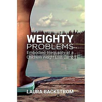 Weighty Problems: Embodied Inequality at a Children's Weight Loss Camp