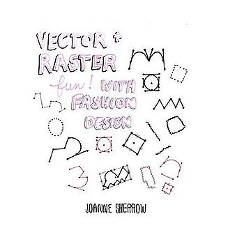 Vector  Raster Fun with Fashion Design Part 1 by Sherrow & Joanne